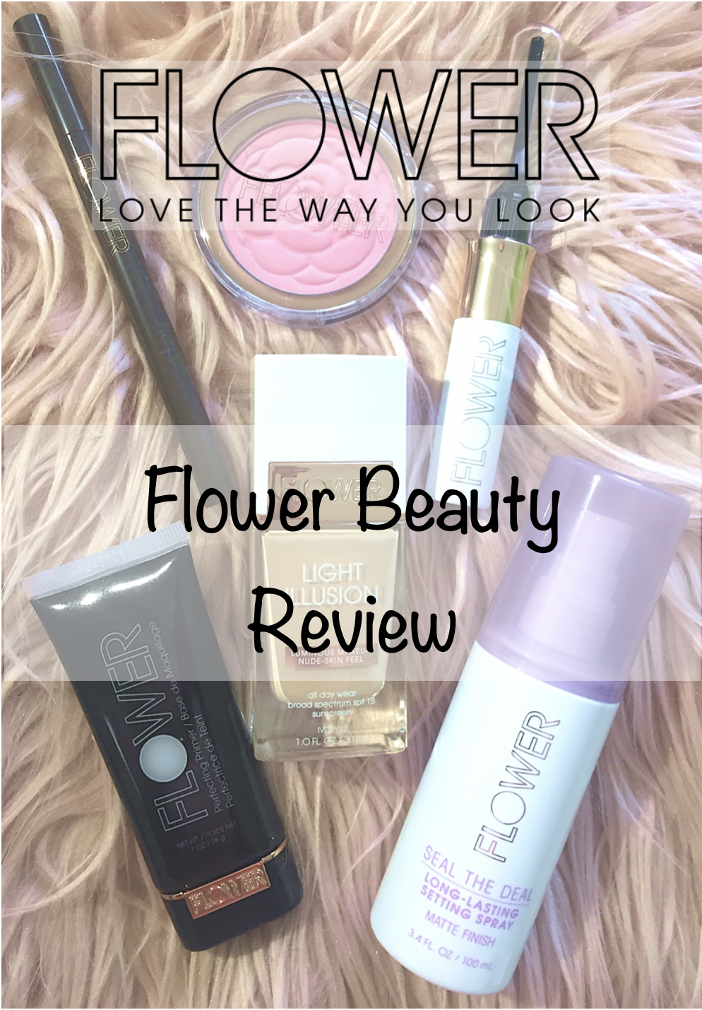 0a404bcb76c Flower Beauty by Drew Barrymore Review — The Fashion Paige