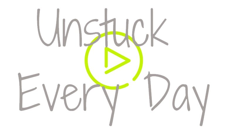 UNSTUCK EVERY DAY