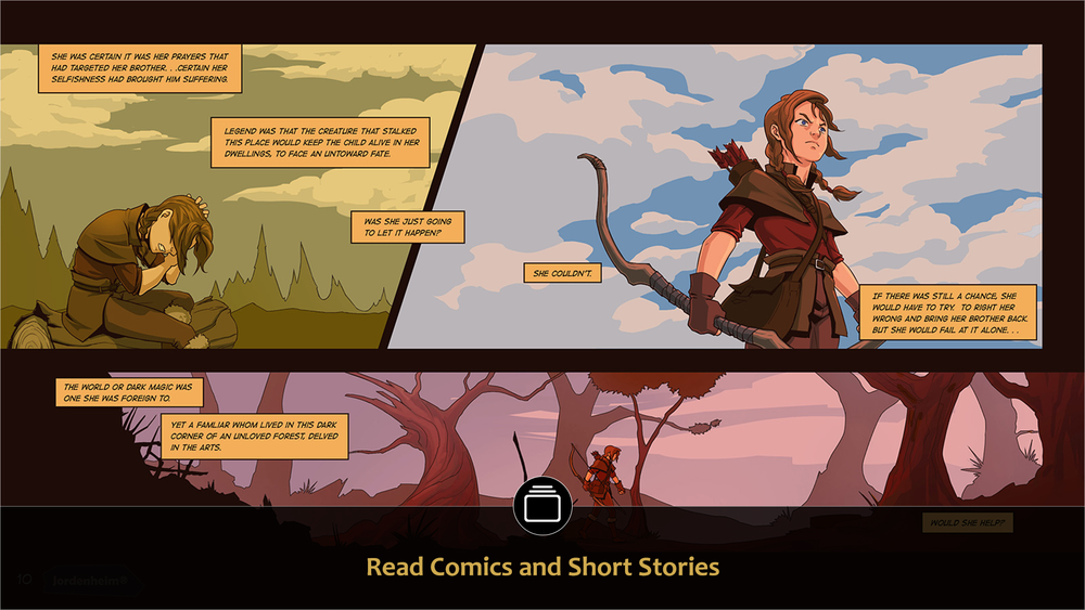 Our talented writers and artists bring Jordenheim to life in many types of content for your enjoyment. In this section you have our written content, full of comics and short stories. -