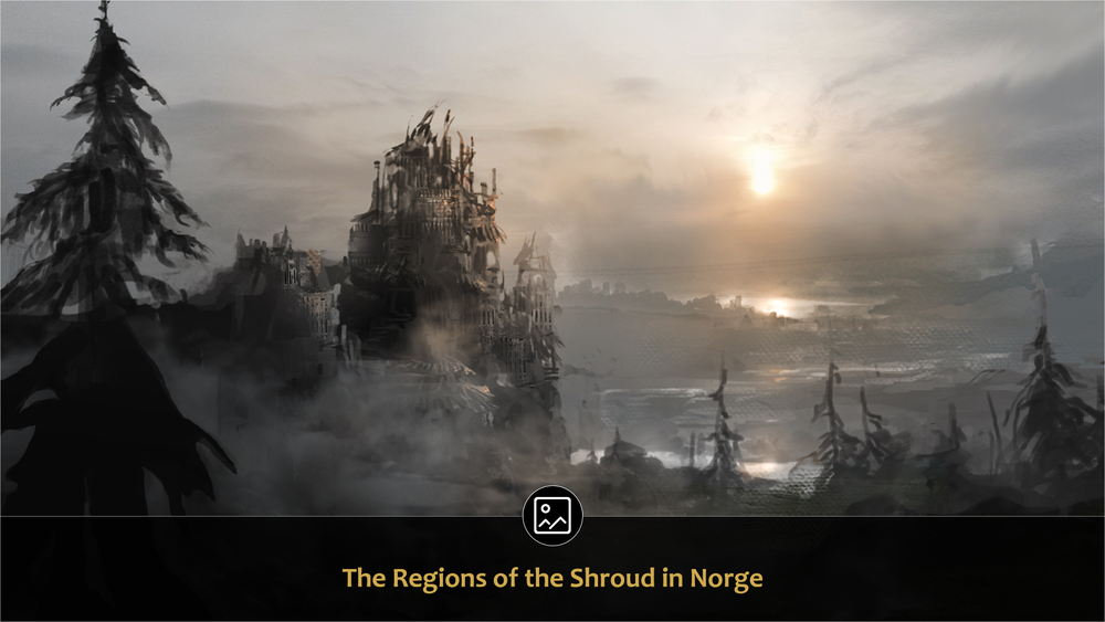 Stark mountain backdrops give way to fields of life and death in the varied and dangerous regions that are the Shroud in Norge. -
