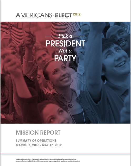 AMERICANS ELECT 2012 MISSION REPORT -