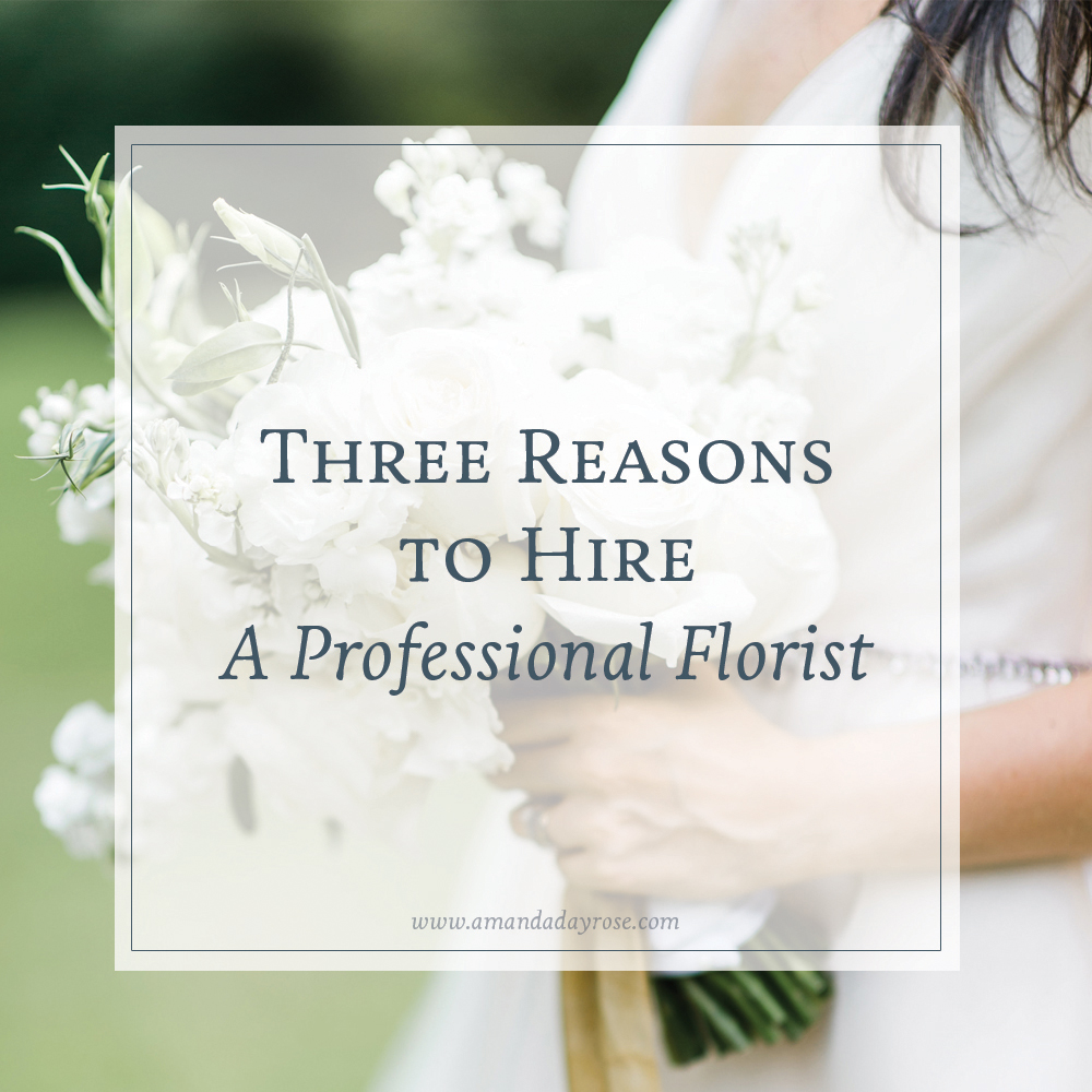 Three Reasons to Hire a Professional Florist
