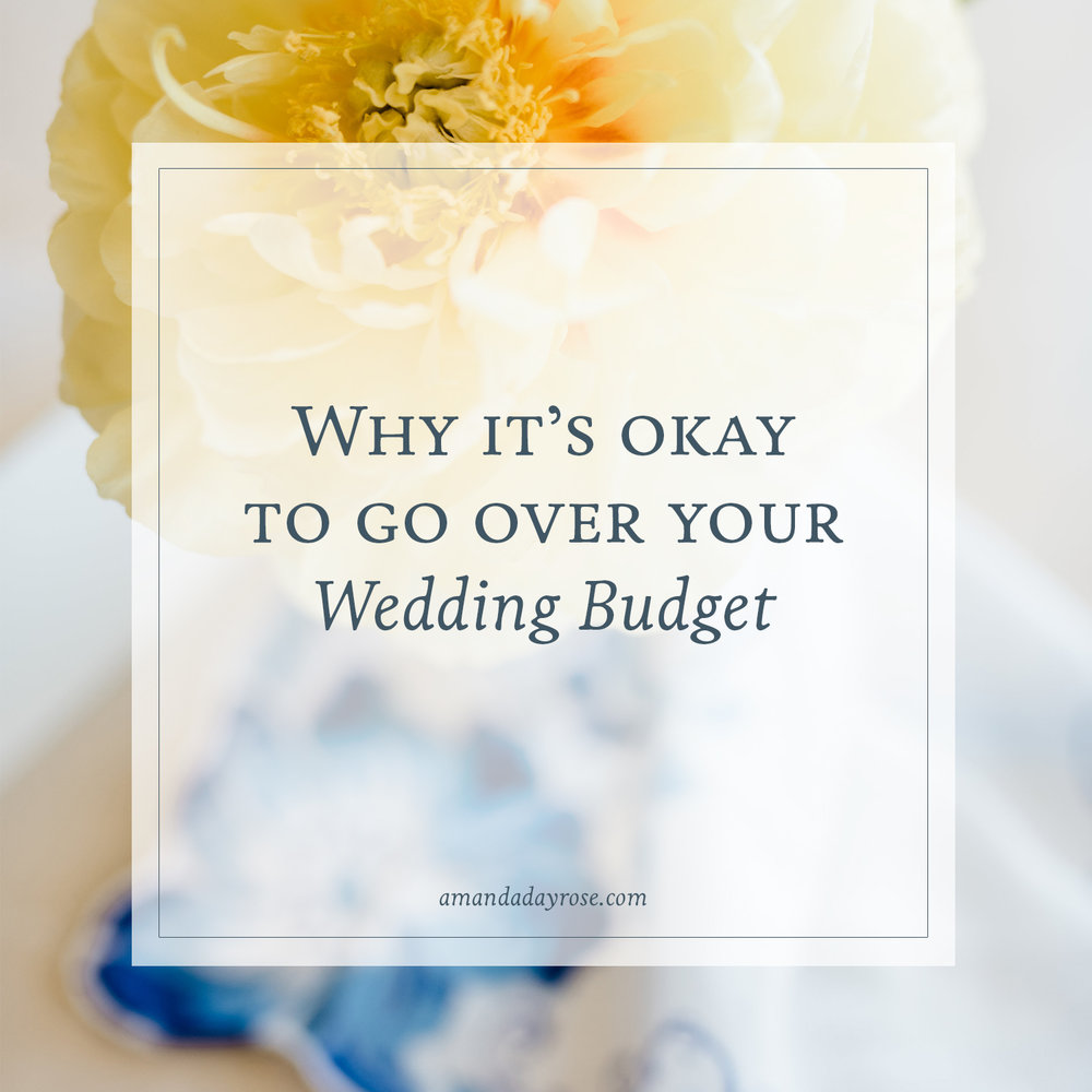 Why It's Okay to Go Over Your Wedding Budget