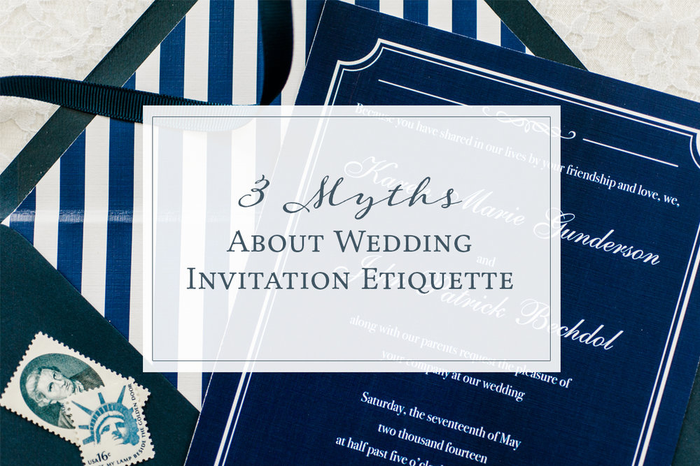 3 Myths About Wedding Invitation Etiquette