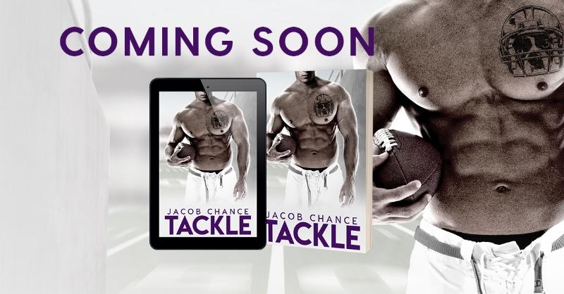 Tackle Jacob Chance Coming Soon.jpg