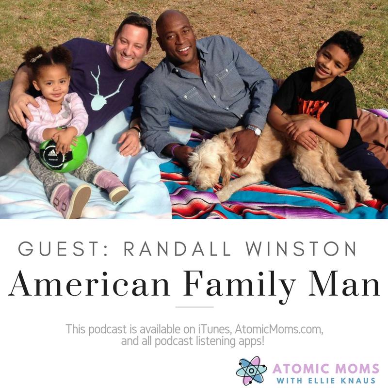 American Family Man   Randall Winston   Atomic Moms podcast   Guest   Host Ellie Knaus  
