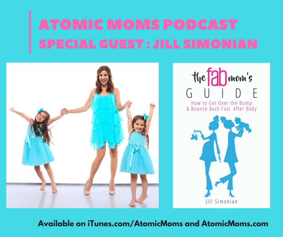 Momlife in Digital Media | Jill Simonian | Guest | Atomic Moms Podcast | Host Ellie Knaus |