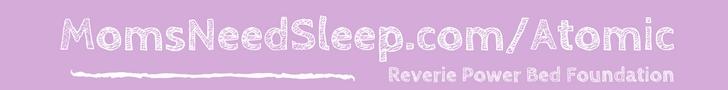 Moms Need Sleep | Reverie Bed | Atomic Moms Podcast | Host Ellie Knaus |