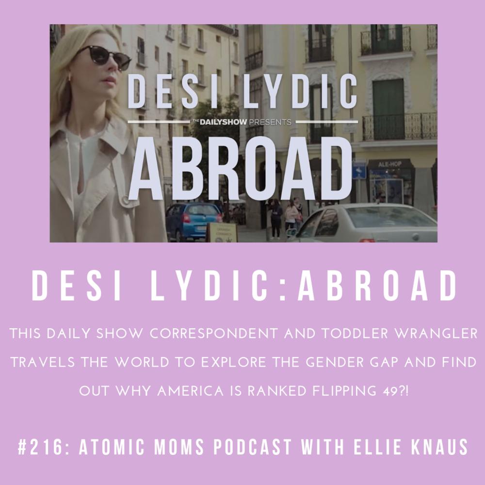 Desi Lydic on Atomic Moms Podcast