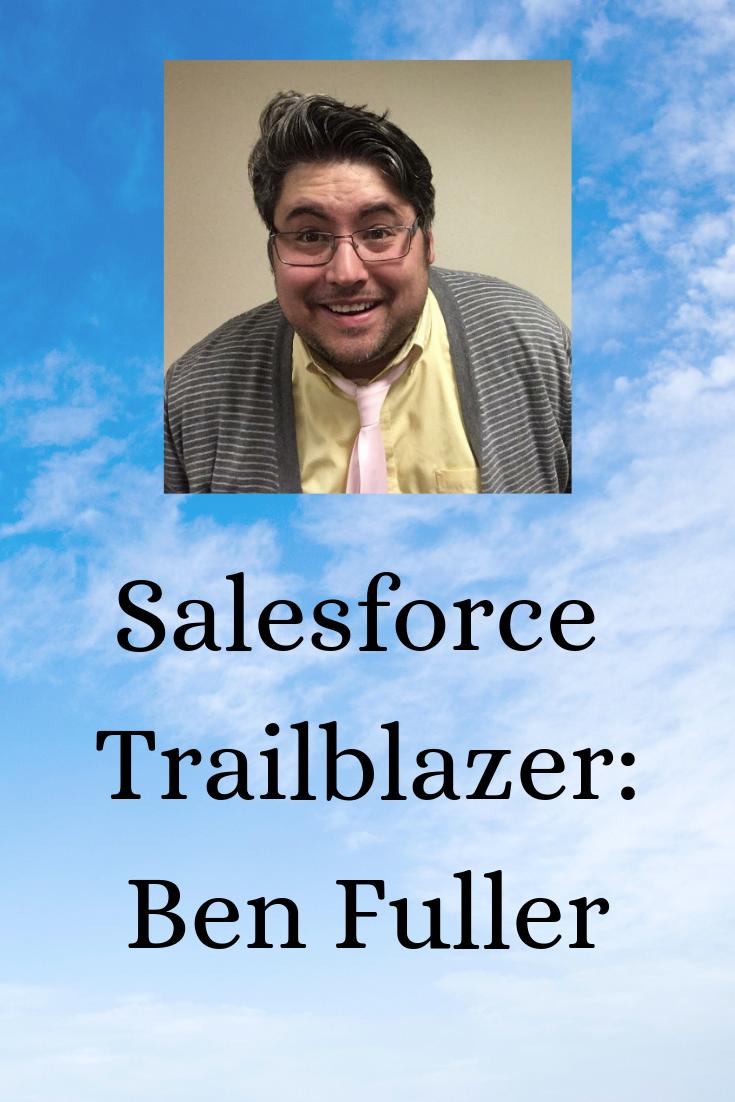 Salesforce Trailblaze Ben Fuller