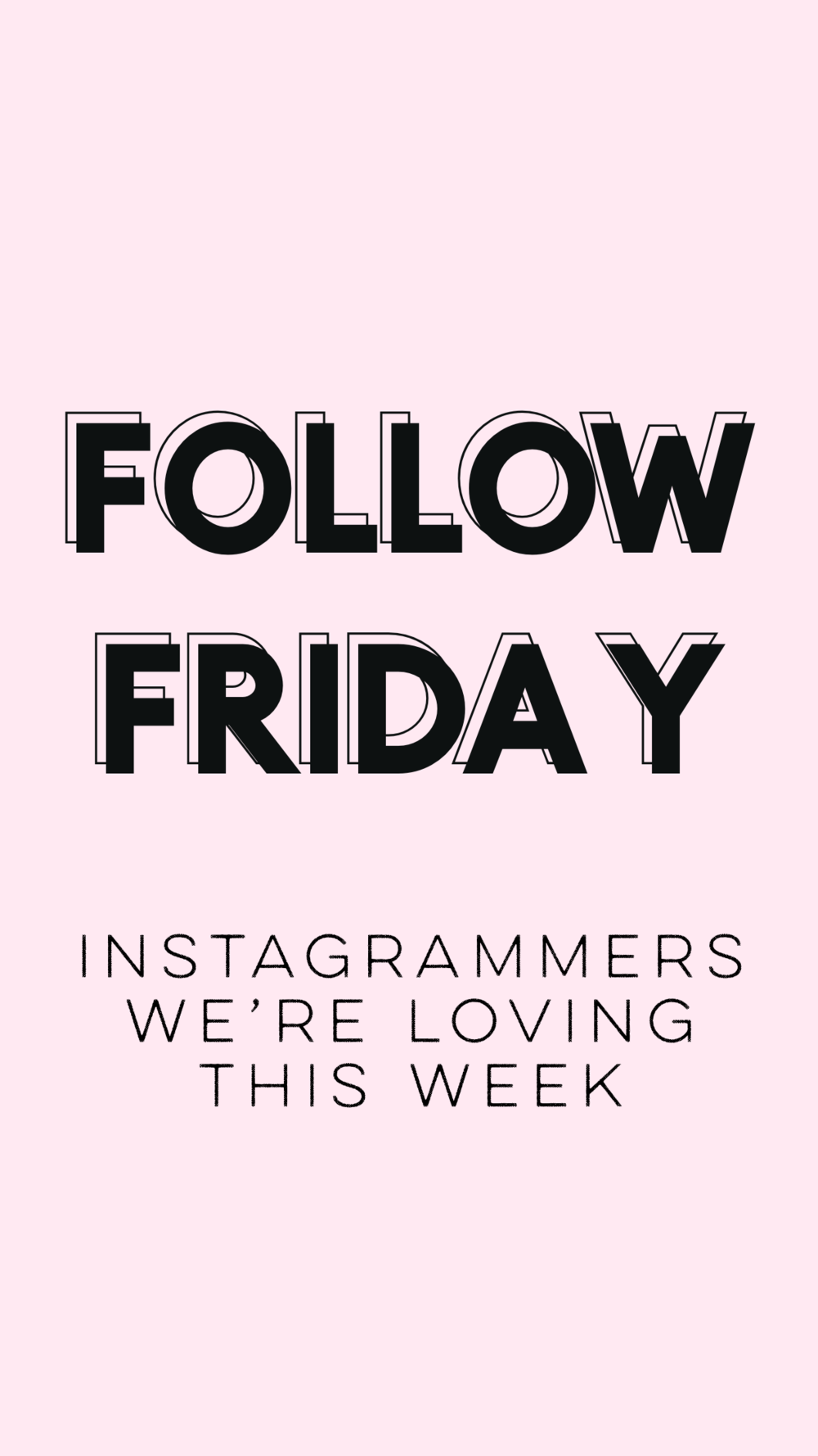 follow friday story
