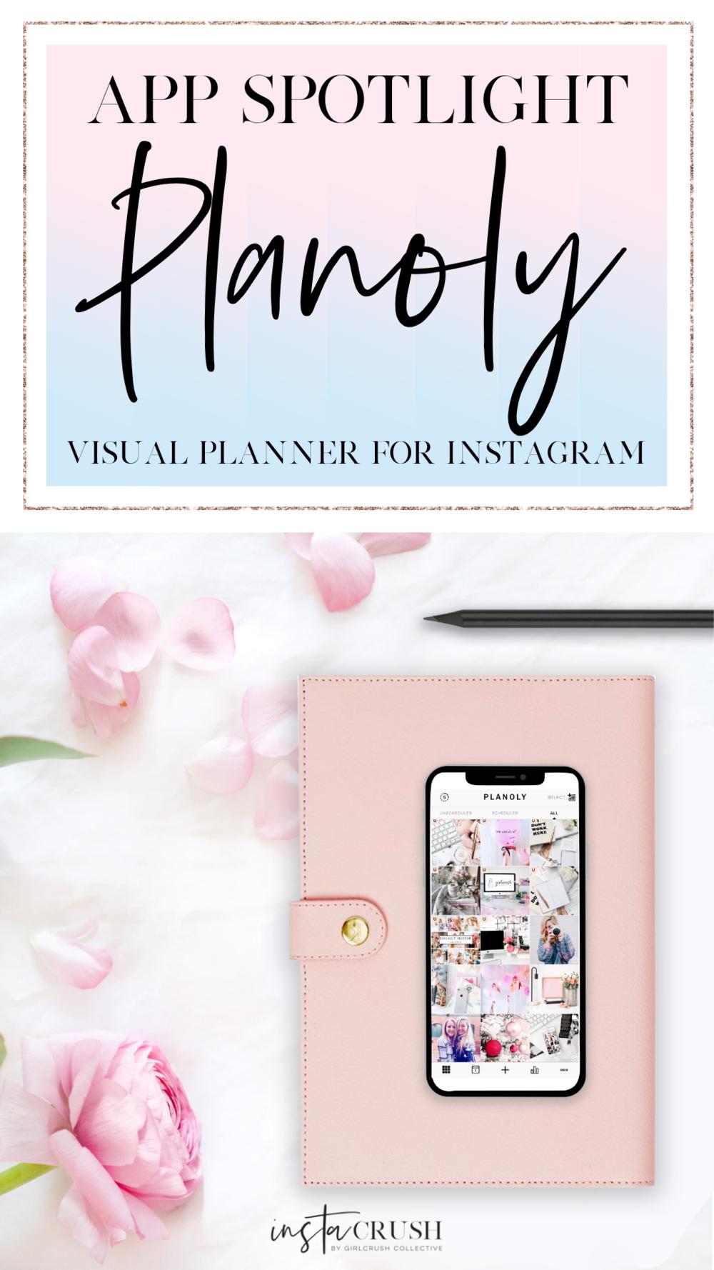 Instagram App Spotlight: Planoly