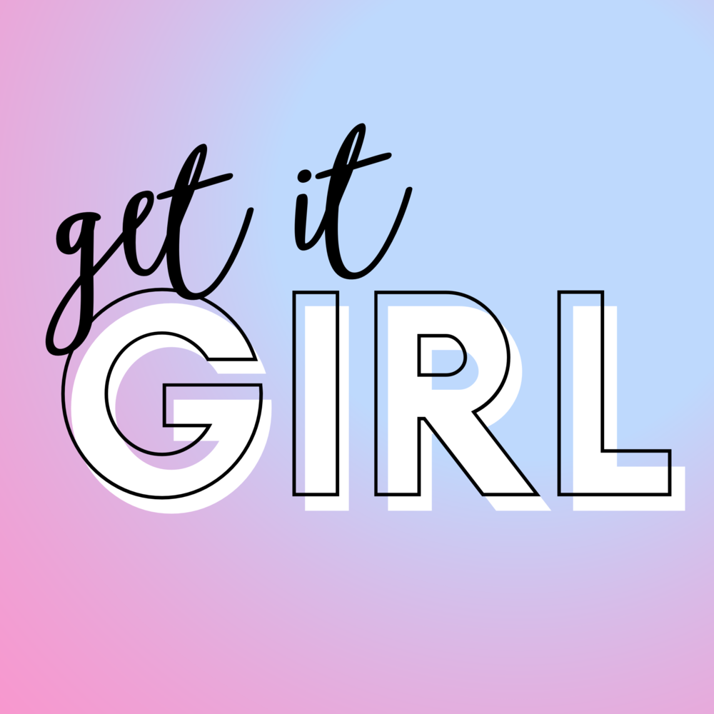 get it girl post