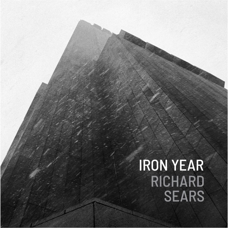 October 26, 2018<br><b>RICHARD SEARS</b><br><i>Iron Year</i>