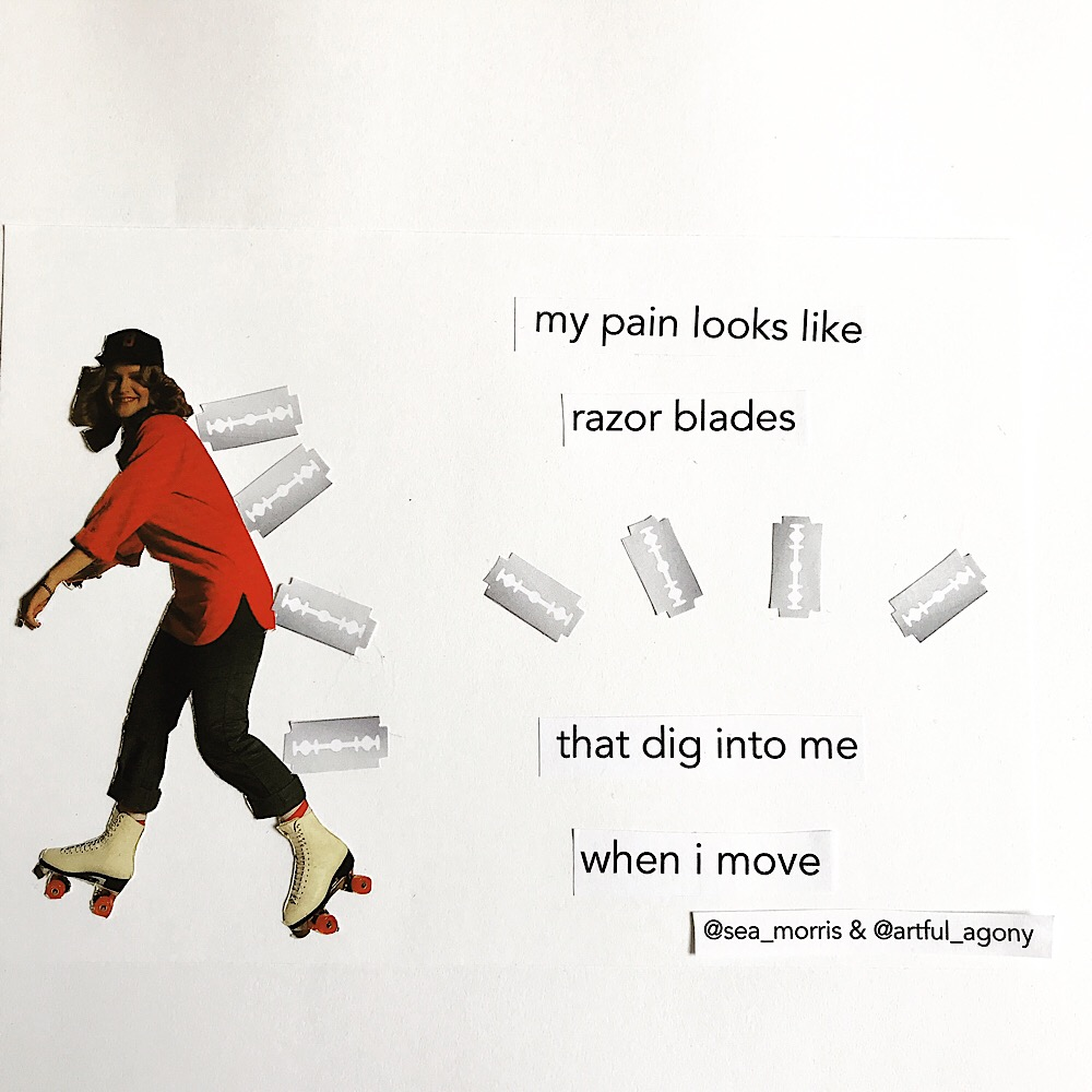 RAZOR BLADES  'My pain looks like razor blades that dig into me when I move'  submitted by @sea_morris