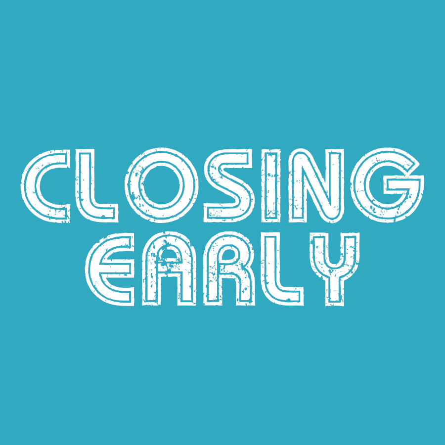 Closing-Early.png