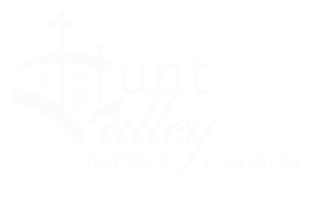 Welcome to Hunt Valley Baptist Church