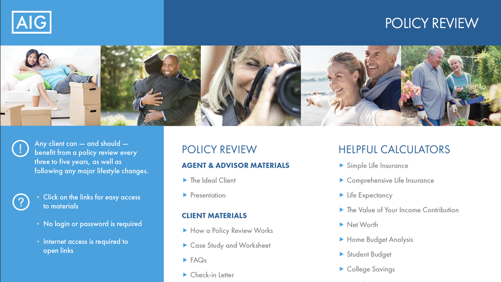 Policy Review Playbook - Your clients and prospects experience many changes throughout their lives and many of those represent time for new, expanded or improved life policies. Use this playbook to help identify and create opportunities.