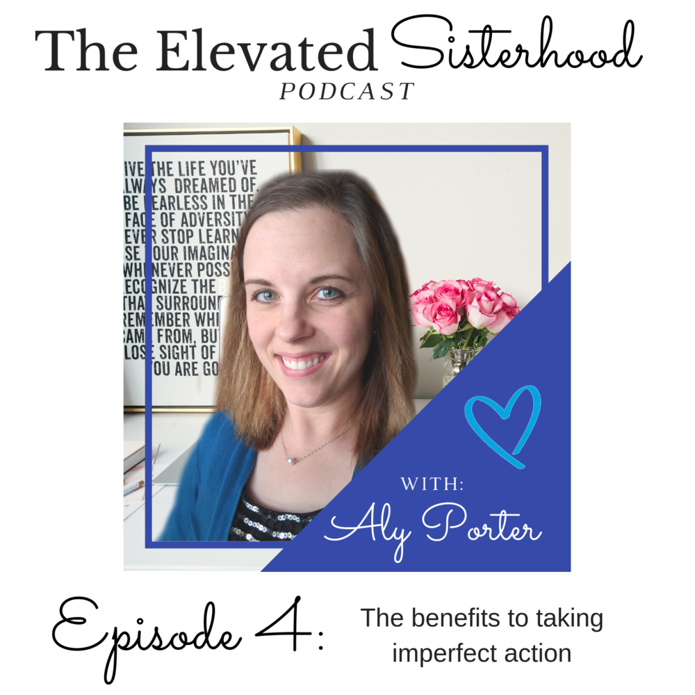 Episode 4 cover- The benefits to taking imperfect action.png
