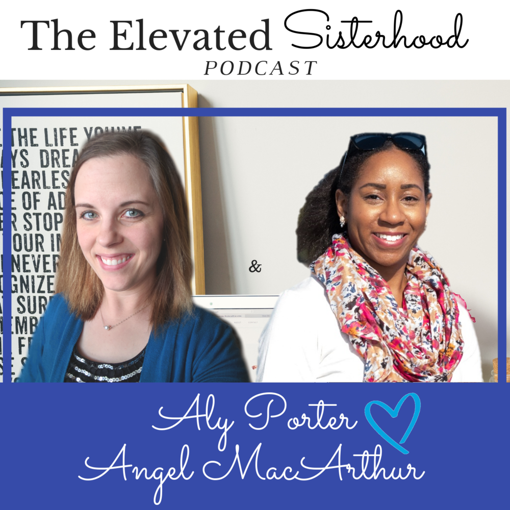 The Elevated Sisterhood Podcast COVER (with Angel).png