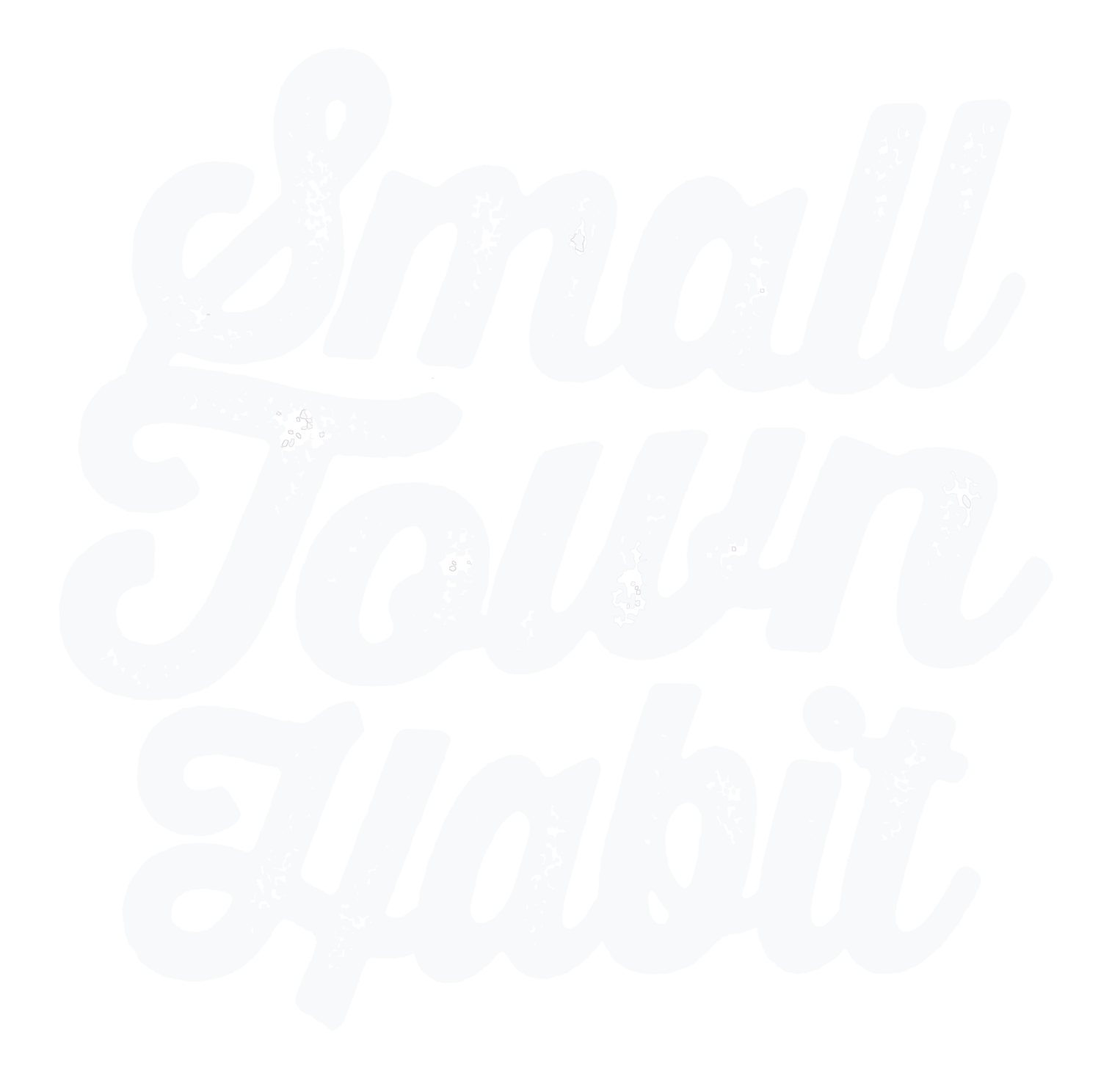 Small Town Habit