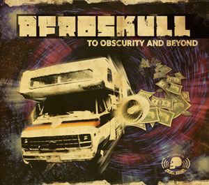 Afroskull   To Obscurity And Beyond  (2009)  Mix