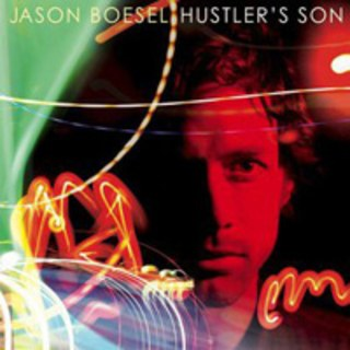 Jason Boesel   Hustler's Son  (2010, Team Love Records)  Vocals