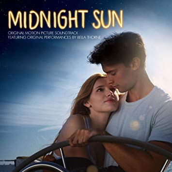 Midnight Sun  (2018, film ft. Bella Thorne, Patrick Schwarzenegger)  Mix/score/performance with Nate Walcott