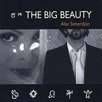 Alan Semerdjian   The Big Beauty  (2009)  Guitar/production/mix