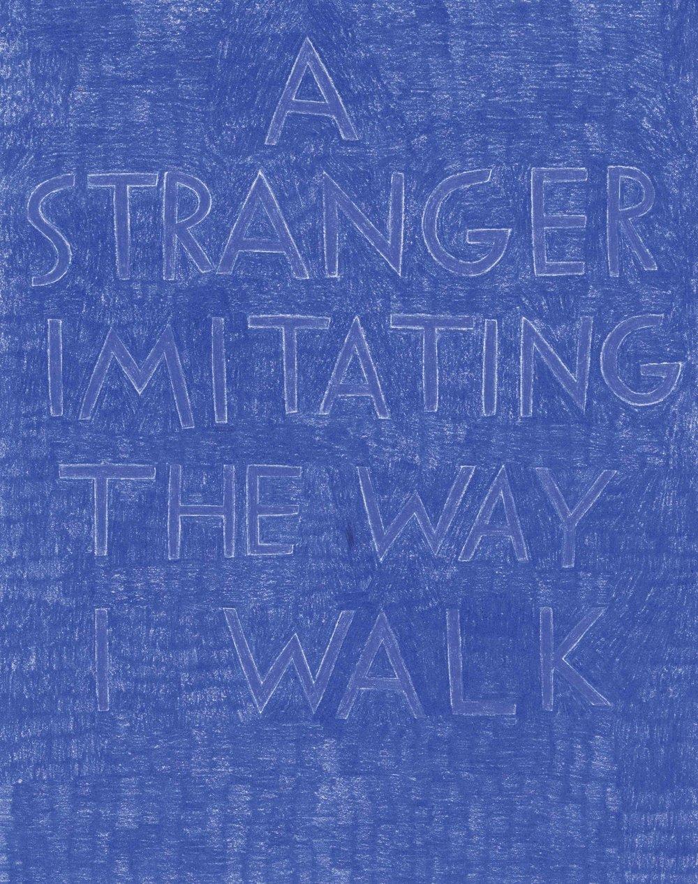 """A stranger imitating the way I walk,"" in dark blue on dark blue."