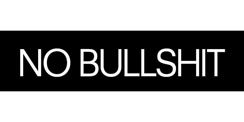 Bullshit tastes bad. It's bad in drinks and it's bad in marketing. We are staunchly bullshit free, which means free of all artificial colours, flavours and preservatives. We only use natural ingredients and stay transparent in all aspects of our business including how we market and sell our products. Refreshing, huh!