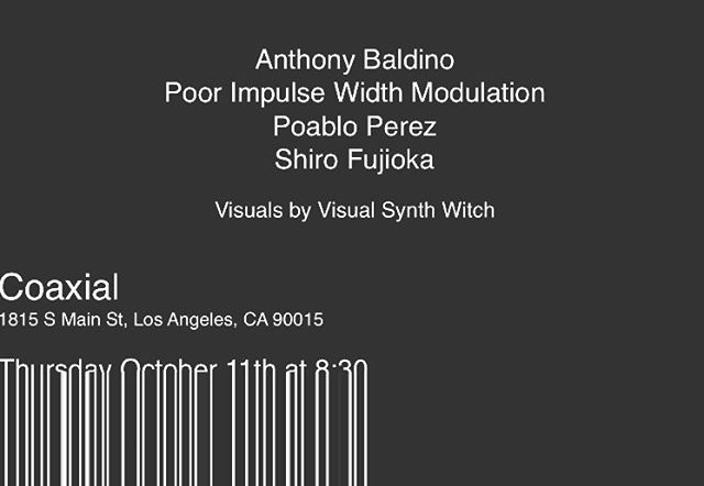 I'll be playing an all modular set tomorrow night, Thursday October 11th at Coaxial in downtown Los Angeles.