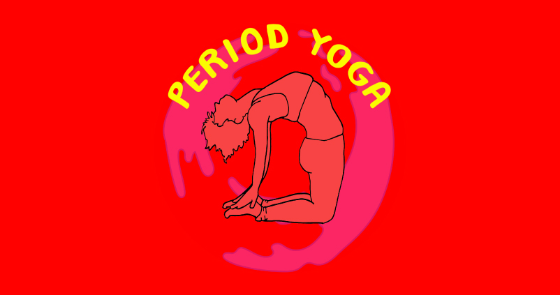 Period Yoga — The Sex Ed