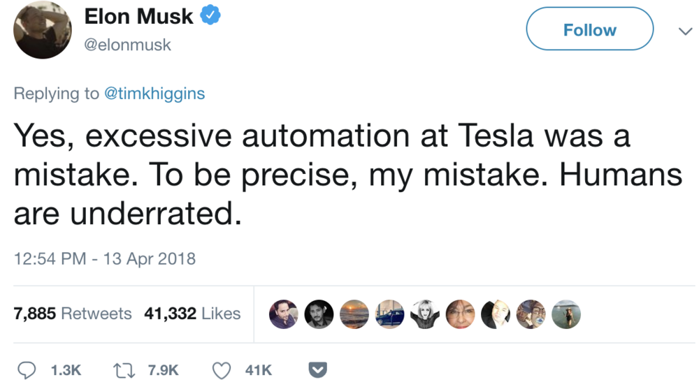 Elon Musk Tweet, Excessive automation at Tesla was a mistake.