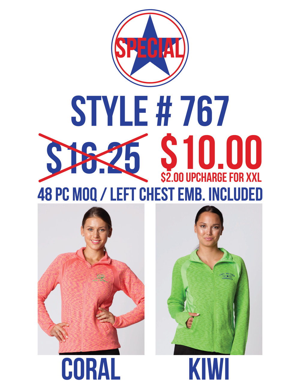 STYLE # 767  - COLORS: CORAL & KIWI48PC MIN / 24PC PER COLOR$10.00 S-XL / $12.00 XXLLEFT CHEST EMBROIDERY UP TO 6,000 STITCHES INCLUDED IN PRICE
