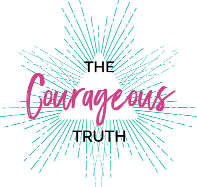 THE COURAGEOUS TRUTH