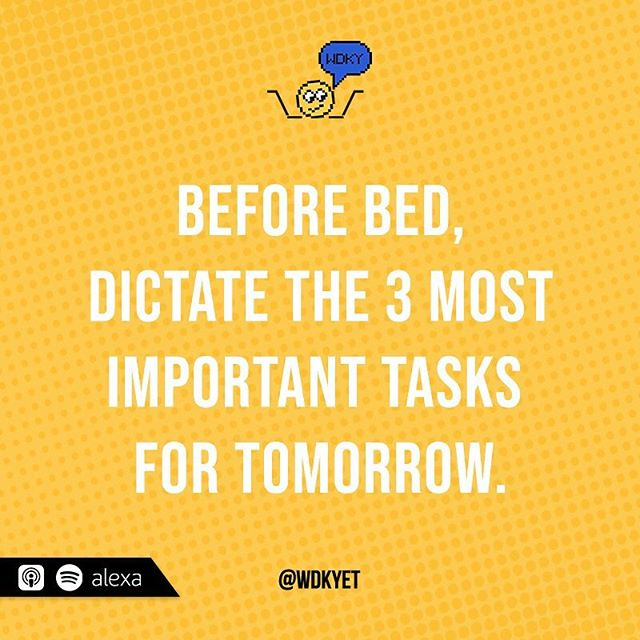 One of the many jewels @mrworksmarter graced us with - setting our top 3 goals before bed. Don't forget to write them down! Amazingly, having that list front and center in the morning really helps us get our most important tasks done! - What gets you going every morning? #WDKYet