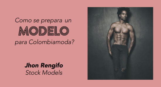 modelo masculino jhon rengifo - colombiamoda 2016