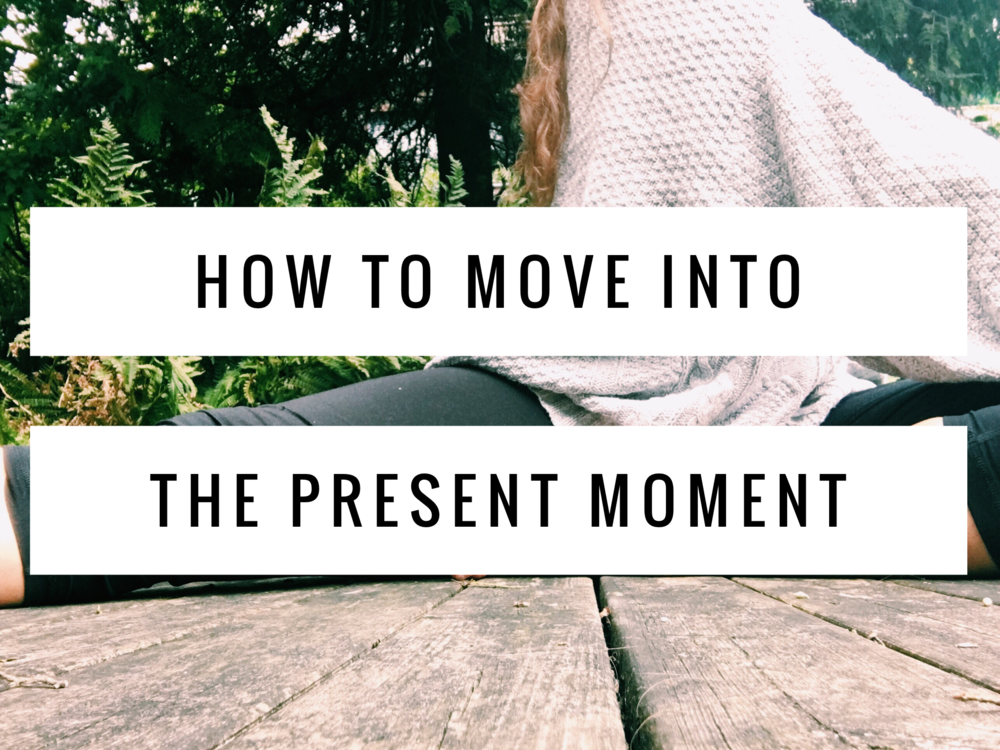 move into present moment.PNG
