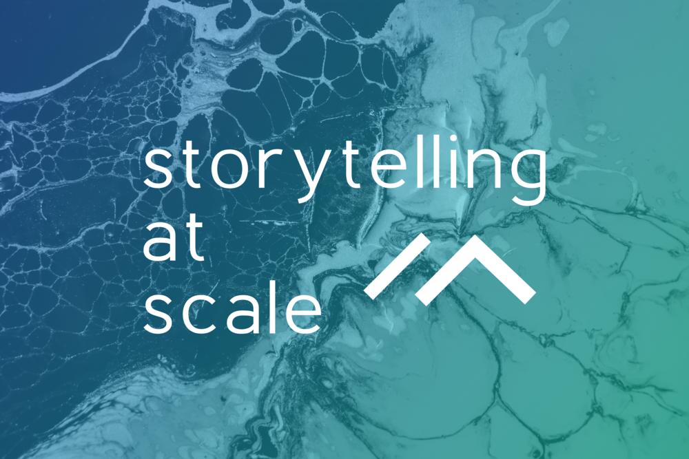 storytellingatscale.png