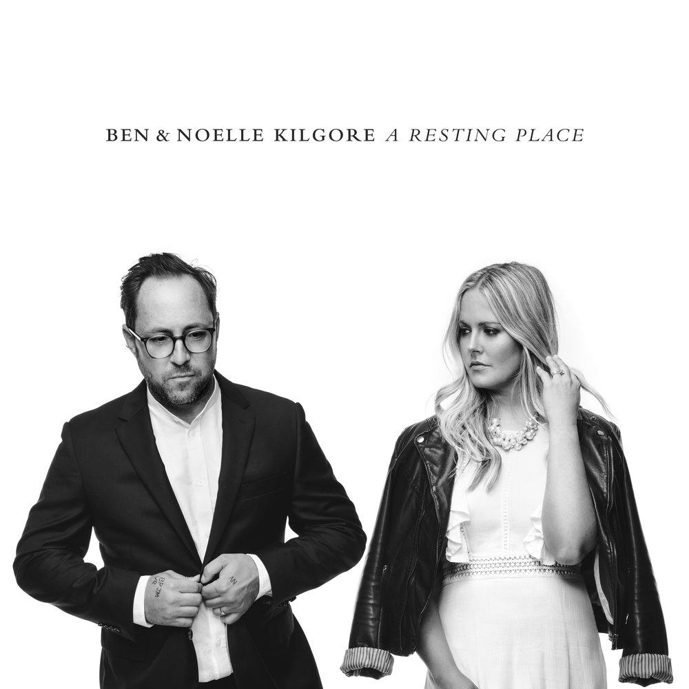 Ben & Noelle Kilgore_A Resting Place_Final Cover.jpg