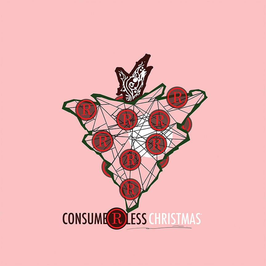 15 SATURDAY NIGHT SPECIAL Consume R Less Christmas Campaign.JPG
