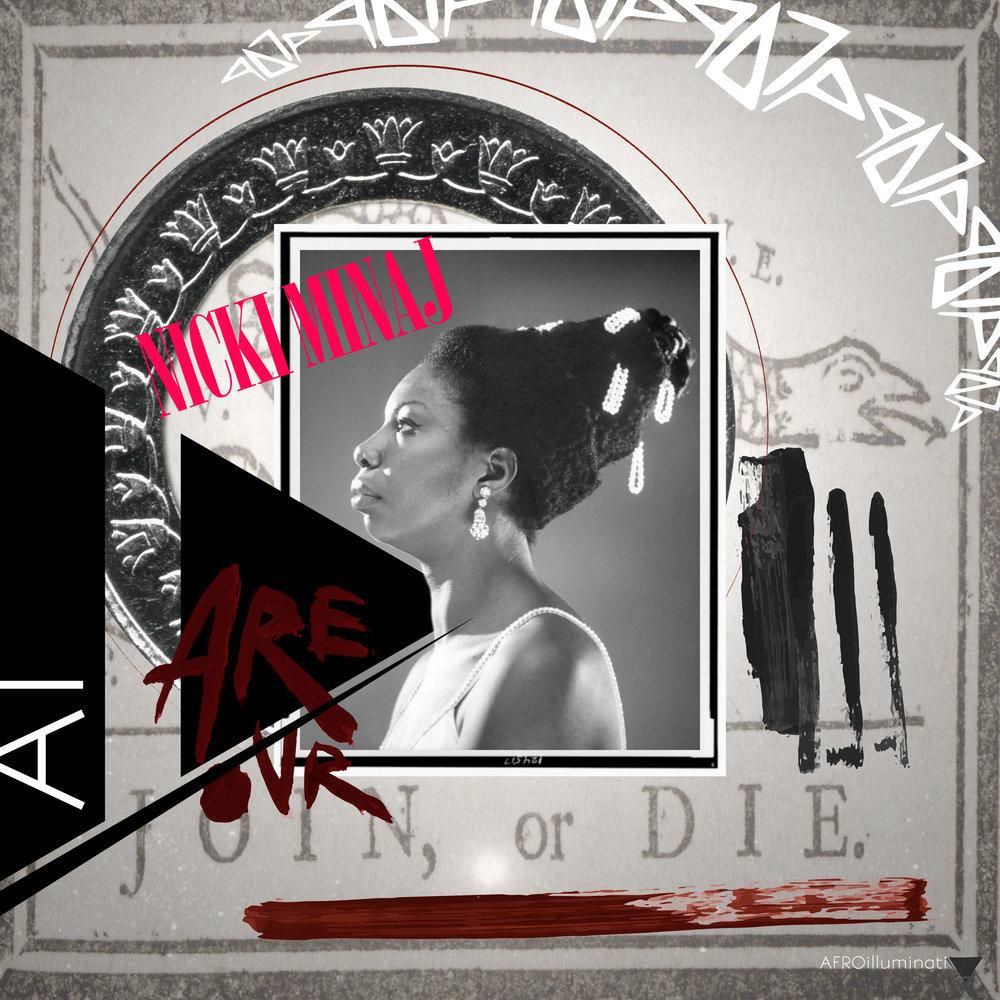 SATURDAY NIGHT SPECIAL 7 AI Nina Simone NICKI MINAJ and JOIN OR DIE SNAKE.jpg