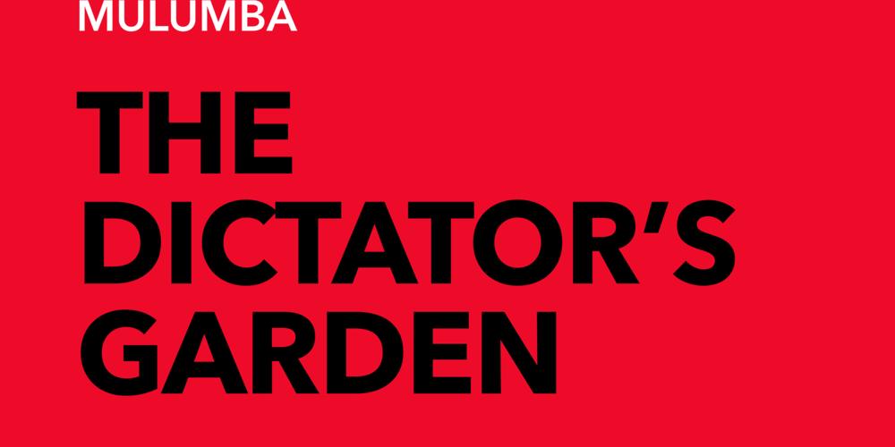 MULUMBA The Dictator's Garden LT JOE NEGRO FB 2to1 BANNER.png