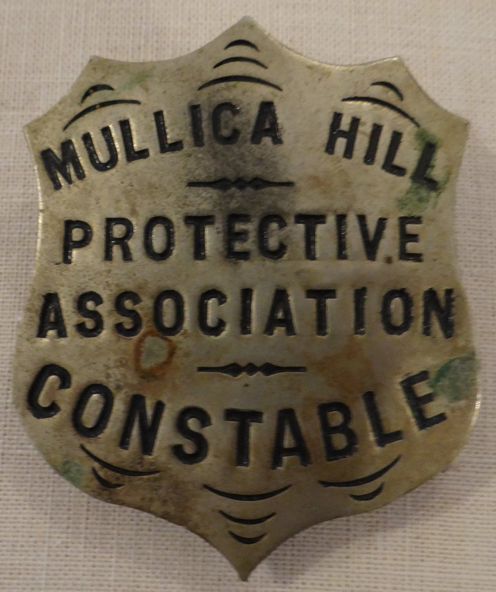 Constable Badge, Mullica Hill Protective Association for the Recovery of Stolen Horses. Mullica Hill, NJ, c1900. The Association, founded in 1896, registered horses, carriages and equipment and was formed to apprehend thieves and recover stolen property. It disbanded in 1921. [HTHS: Gift of Jean White Kroh and Joan White Boarts]