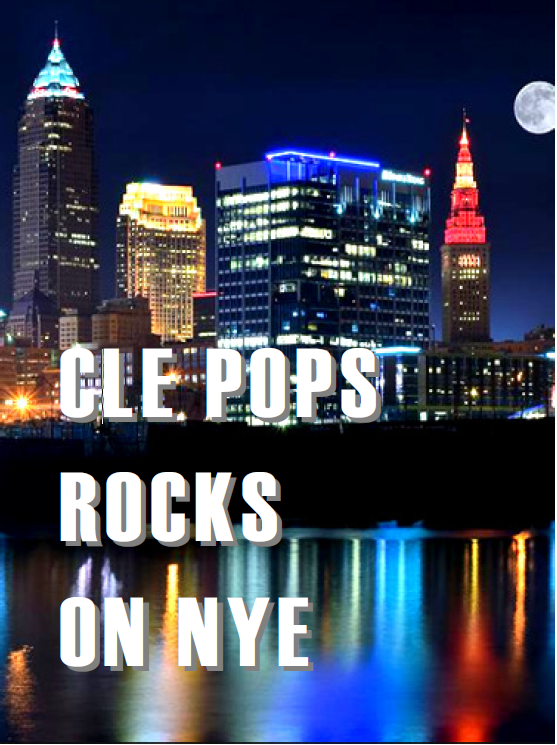Cleveland POPS Rocks on NYE