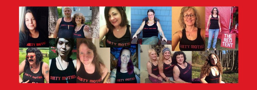 Dirt Tees! For $20, you too can become a Dirty Mother! Dirty Mother T-shirts in small, medium, large & extra large.