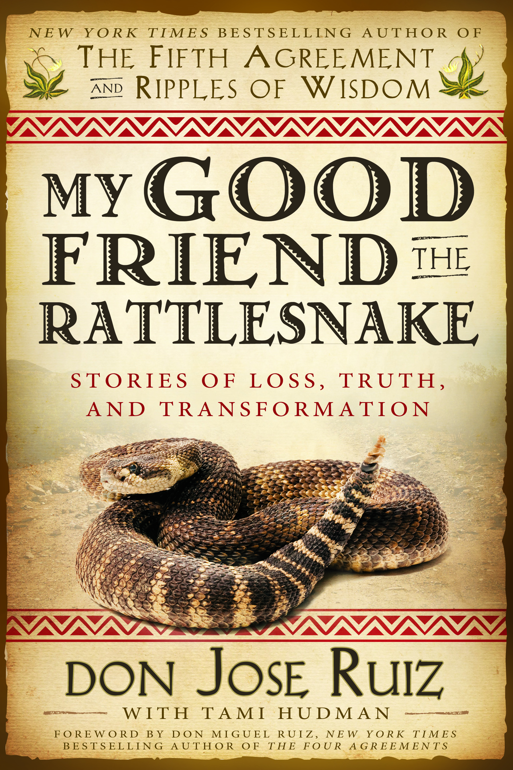 Good Friend Rattlesnake