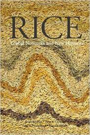 - Rice: Global Networks and New Histories (Cambridge, 2015)