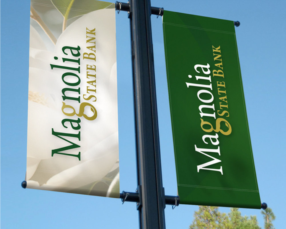 MAGNOLIA STATE BANK    Banners & Signage